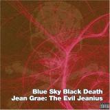 Jean & Blue Sky Bla Grae - Evil Jeanius ( 1 CD ) - Muzica Hip Hop