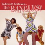 Bangles - Ladies and Gentlemen:.. ( 1 CD ) - Muzica Pop