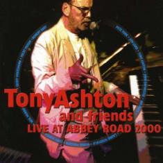 Tony Ashton & Friends - Live At Abbey Road 2000 ( 1 CD ) - Muzica Pop