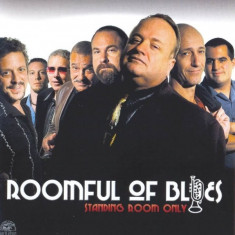 Roomful of Blues - Standing Room Only ( 1 CD ) - Muzica Pop