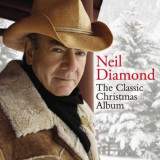 Neil Diamond - Classic Christmas Album ( 1 CD )
