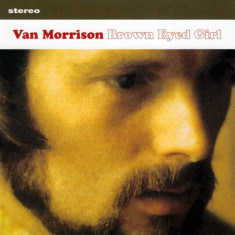 Van Morrison - Brown Eyed Girl ( 1 CD ) - Muzica Blues