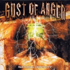 Gust of Anger - Natural Hostility ( 1 CD ) - Muzica Rock