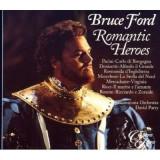 Bruce Ford - Romantic Heroes (Opernarien) ( 1 CD )