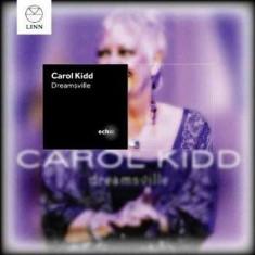 Carol Kidd - Dreamsville ( 1 CD ) - Muzica Corala