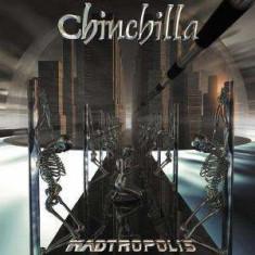 Chinchilla - Madtropolis ( 1 CD )