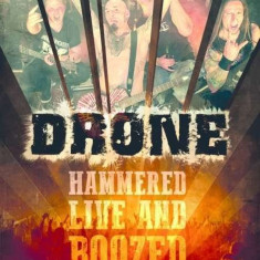 Drone - Hammered Live & Boozed ( 1 DVD )