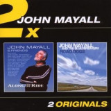 John & Friends Mayall - Along For the Ride/ Road.. ( 2 CD )