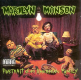 Marilyn Manson - Portrait Of An American Family ( 1 CD )