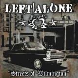 Left Alone - Streets Of Wilmington ( 1 VINYL ) - Muzica Rock