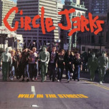 Circle Jerks - Wild In The Streets ( 1 CD ) - Muzica Rock