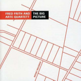 Fred Frith - The Big Picture ( 1 CD ) - Muzica Jazz