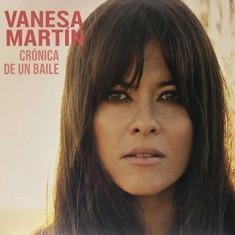 Vanesa Martin - Cronica De Un.. ( 1 VINYL + 1 CD ) - Muzica Latino