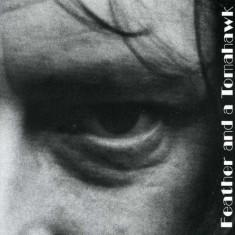 Steve Hyams - Feather and a Tomahawk ( 1 CD ) - Muzica Pop