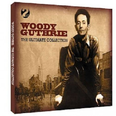 Woody Guthrie - Ultimate Collection ( 2 CD ) - Muzica Blues