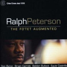 Ralph Peterson - Fo'tet Augmented ( 1 CD ) - Muzica Jazz