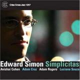 Edward Simon - Simplicitas ( 1 CD ) - Muzica Jazz