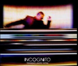 Incognito - Transatlantic R.P.M. ( 1 CD )