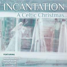 Incantation - A Celtic Christmas ( 1 CD ) - Muzica Sarbatori