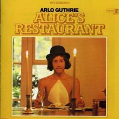 Arlo Guthrie - Alice's Restaurant ( 1 CD ) - Muzica Pop