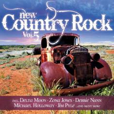 Artisti Diversi - New Country Rock Vol. 5 ( 1 CD ) - Muzica Country