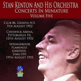 Stan Kenton - Concerts In Miniature 5 ( 1 CD )