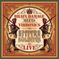 Brain Damage Meets Vibron - Empire Soldiers Live ( 2 VINYL ) - Muzica Drum and Bass