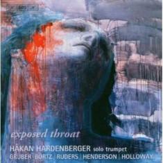 Hakan Hardenberger - Exposed Throat.Trompete Solo ( 1 CD ) - Muzica Clasica