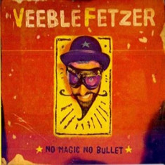 Veeblefetzer - No Magic No Bullet ( 1 CD ) - Muzica Reggae