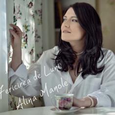 Alina Manole - Fericirea de Luni ( 1 CD ) - Muzica Corala