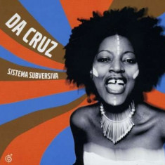 Da Cruz - Sistema Subversiva ( 1 CD ) - Muzica Latino