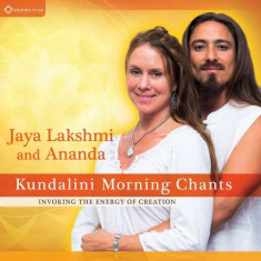 Jaya & Ananda Lakshmi - Kundalini Morning Chants ( 1 CD ) - Muzica Ambientala