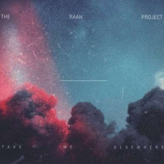 Raah Project - Take Me Elsewhere ( 1 CD )