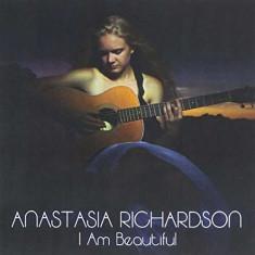 Anastasia Richardson - I Am Beautiful ( 1 CD )