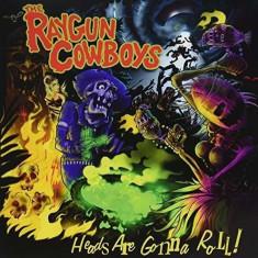Raygun Cowboys - Heads Are Gonna Roll! ( 1 VINYL ) - Muzica Rock & Roll