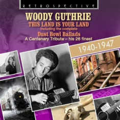 Woody Guthrie - This Land is Your Land ( 1 CD ) - Muzica Jazz