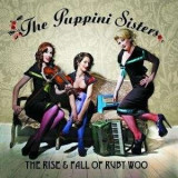 Puppini Sisters - Rise& Fallof Ruby Woo ( 1 CD )