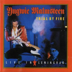 Yngwie Malmsteen - Trial By Fire (Live in Leningrad) ( 1 CD ) - Muzica Rock