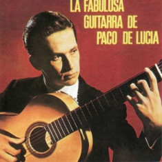 Paco De Lucia - La Fabulosa Guitarra ( 1 CD ) - Muzica Latino