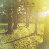 Us And Them - Summer Green And Autumn.. ( 1 VINYL ) - Muzica Rock