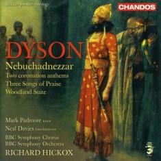 G. Dyson - Nebuchadnezzar/Anthems ( 1 CD ) - Muzica Clasica