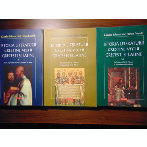 Istoria literaturii crestine vechi grecesti si latine, 3 vol - C. Moreschini