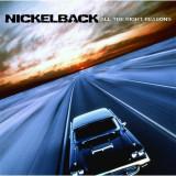 Nickelback - All the Right Reasons ( 1 CD ) - Muzica Rock