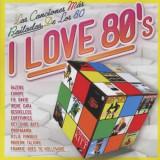 V/A - I Love 80's ( 2 CD ) - Muzica Pop