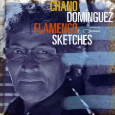 Chano Dominguez - Flamenco Sketches ( 1 CD ) - Muzica Jazz
