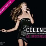 Celine Dion - Tourn ©e Mondiale Taking Chances / Le Spectacle ( 1 CD + 1 DVD ) - Muzica Pop