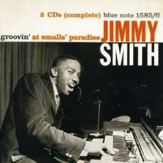 Jimmy Smith - Groovin` At Small`S Paradise (Rudy Van Gelder Remastered) ( 2 CD ) - Muzica Jazz