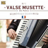 Enrique Ugarte - Valse Musette De Paris ( 1 CD )