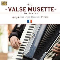 Enrique Ugarte - Valse Musette De Paris ( 1 CD ) - Muzica Folk