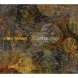 Chris Parker - Full Circle ( 1 CD )